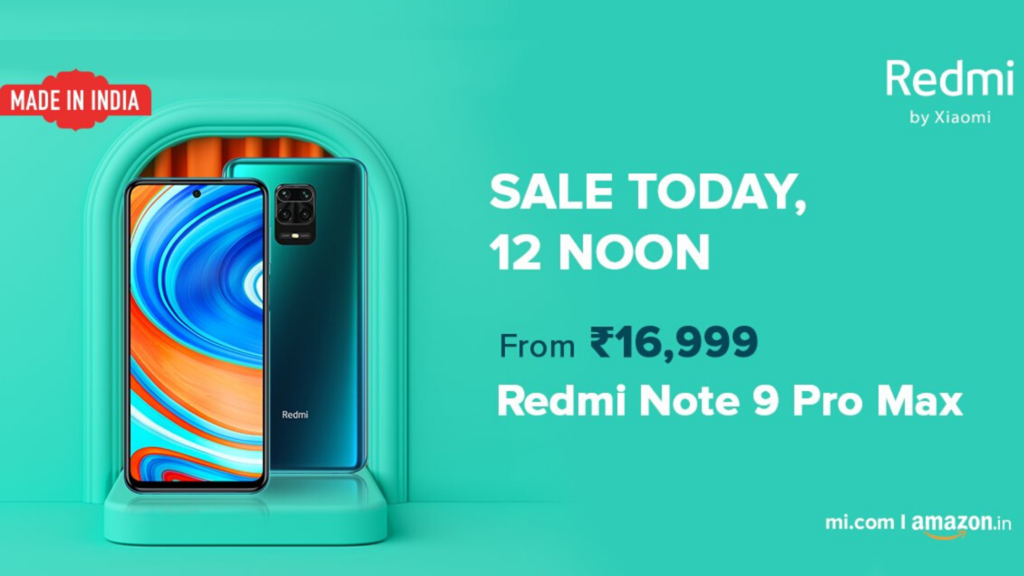 The Sale Of Xiaomi Redmi Note 9Pro Max On Amazon Has Started At 12 PM Today