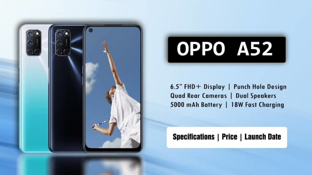 New best Oppo A52, Launched with 5,000mAh Battery: know Price, Specifications