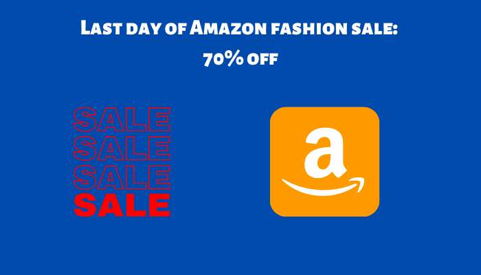 Last day of Amazon fashion sale 70% off