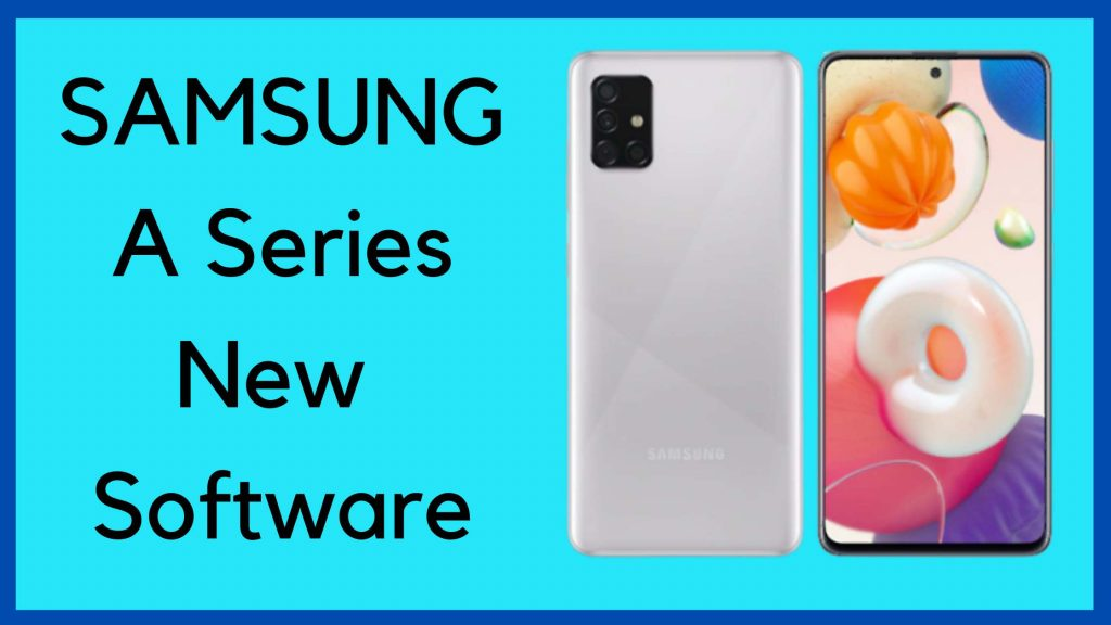 Samsung has launched a new software update for Galaxy A series