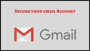 Secure Your Gmail Account